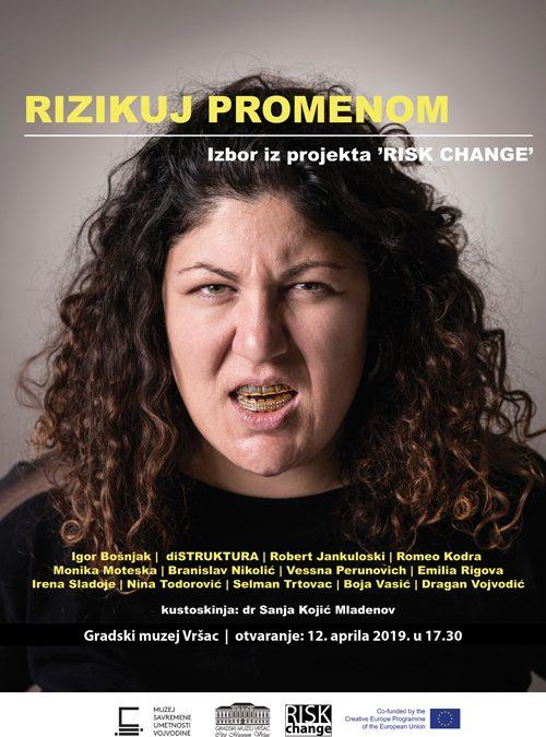 """Изложба """"Ризикуј променом – избор из пројекта Risk Change"""""""